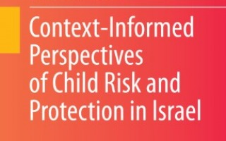 "NEVET's Book ""Context-Informed Perspectives of Child Risk and Protection in Israel""  is published!"